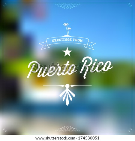 Retro travel typographical vintage touristic greeting stock vector retro travel typographical vintage touristic greeting label on blurry background greetings from puerto rico m4hsunfo
