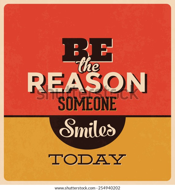 Retro Typographic Poster Design - Be the reason someone smiles today