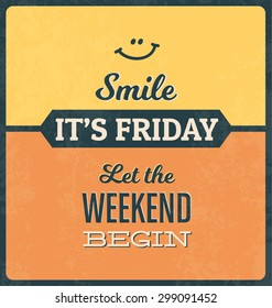 Retro Typographic Poster Design -Smile! It's Friday! Let the weekend begin!