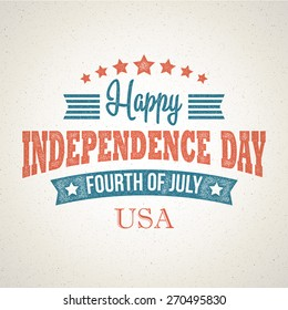 Retro typography card Independence Day  Vector illustration EPS 10