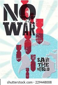 "Retro vector poster ""No war. Save the world""."