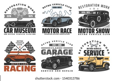 Retro vehicle club, vintage old car race and motor show or rarity car museum icons. Vector car service repair center and restoration garage station, champion racing association signs