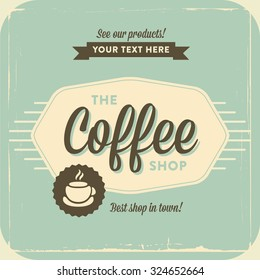 Retro Vintage Coffee Background for Greeting Card, Poster, Label and Other Decoration Surface with Typographic Elements