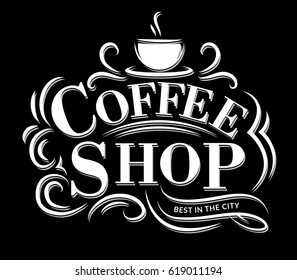 Retro Vintage Coffee Shop Logo with Lettering. Coffee Shop Label with flourish ornaments.