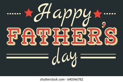 Retro vintage typographic design greeting card for Father's Day.