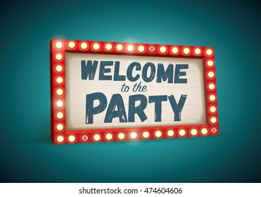 Retro Welcome to the Party light sign. Vector cartoon illustration.