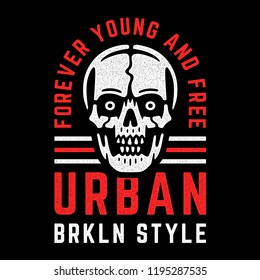 Retro white skull. Vintage print for t-shirt. Bizarre dead head. Forever young and free. Brooklyn. Urban style.