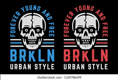 Retro white skulls. Vintage print for t-shirt. Bizarre dead head. Forever young and free. Brooklyn. Urban style.