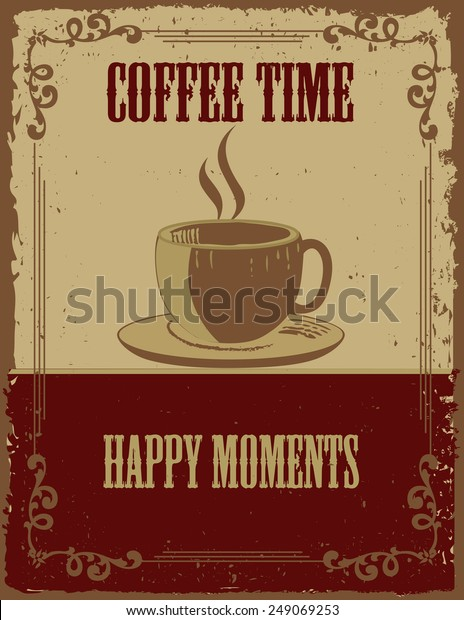 retrovintage coffee poster coffee cupvintage motivational stock