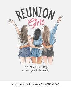 reunion girl slogan with hand drawn teen girls group illustration