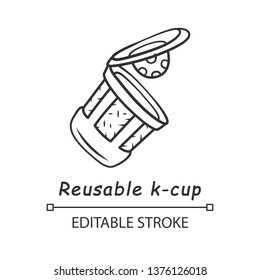 Reusable k-cup linear icon. Eco friendly plastic coffee cup. Single serve brewing pod. Hot beverages pckaging. Thin line illustration. Contour symbol. Vector isolated outline drawing. Editable stroke
