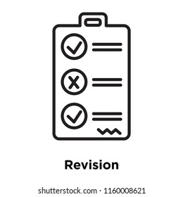 Revision icon vector isolated on white background, Revision transparent sign , sign and symbols in thin linear outline style