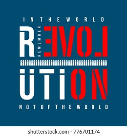 revolution typography graphic design t shirt, vector illustration artistic idea