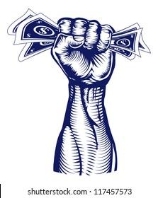 A revolutionary fist holding up a hand full of dollar bills money.