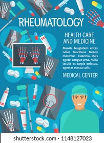 Rheumatology medical clinic poster. Vector design of rheumatologist doctor, joint and bones on X-ray for arthritis disease or trauma diagnostics, crutches or syringe and treatment pills