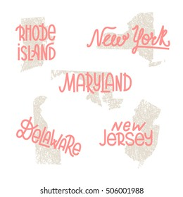 Rhode Island, New York, Maryland, Delaware, New Jersey USA state outline art with custom lettering for prints and crafts. United states of America wall art of individual states