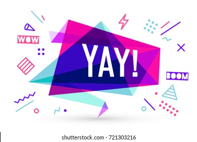 Ribbon banner with text Yay for emotion, motivation, positive. Hand drawn design elements, colorful sticker, ribbon for banner, advertising, poster, trendy style. Vector Illustration