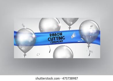 Ribbon cutting ceremony card with blue realistic textile ribbon and sparkling silver air balloons. Vector illustration