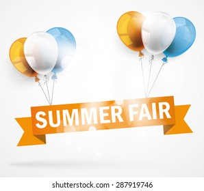 "Ribbon with text ""Summer Fair"" and colored balloons. Eps 10 vector file."