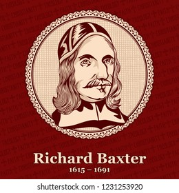 Richard Baxter (1615 – 1691) was an English Puritan church leader, poet, hymnodist, theologian, and controversialist.