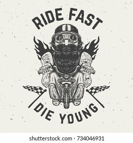 Ride fast die young. Funny biker character on grunge background. Design element for poster, t shirt, card, banner. Vector illustration