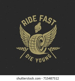 Ride fast die young. Hand drawn wheel with wings. Racer skull. Design element for poster, banner, card, emblem, sign, label. Vector illustration