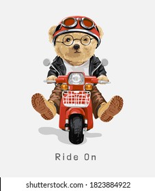 ride on slogan with bear toy riding scooter illustration