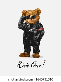 ride out slogan with bear toy in biker costume illustration