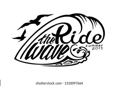 """Ride the Wave Summer 2019"" Hand Drawn Lettering Emblem. Vector Illustration."