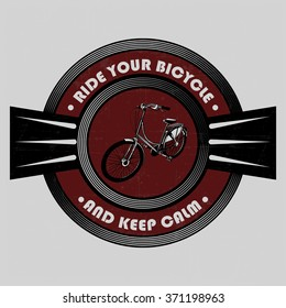 Ride your  bicycle and keep calm label with hand drawn bicycle in the circles, t-shit design
