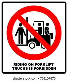 Riding on forklift trucks is forbidden symbol. Occupational Safety and Health Signs. Do not ride on forklift. Vector illustration isolated on white. Warning banner