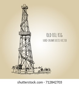 Rig for exploration and drilling wells for oil production. Hand drawn sketch vector illustration.