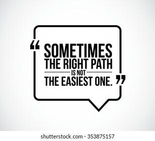 the right path concept quote illustration design graphic