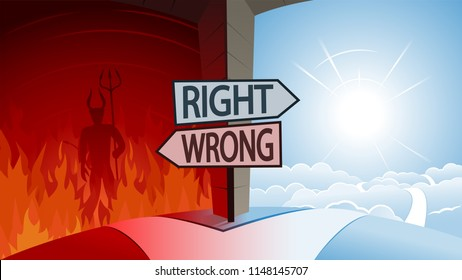 Right and Wrong and Road to Heaven or Hell Concept