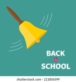 Ringing gold bell with handle. Back to school chalk text. Flat design. Vector illustration