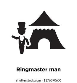 Ringmaster man icon vector isolated on white background, logo concept of Ringmaster man sign on transparent background, filled black symbol
