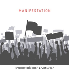Riot or Cheering crowd demonstrators with banners and flags on white background. Silhouette People raised fist and signs on the meeting, protest. Crowd with banners on  revolution. Vector illustration
