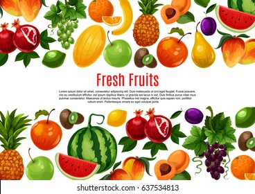 Ripe fruits vector poster. Farm harvest of watermelon and peach, apricot or apple and grape, pomegranate and tropical papaya or mango, red currant or pineapple, orange grapefruit and avocado with kiwi