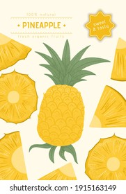 Ripe pineapple with leaves card template. Sweet pineapple pieces vector hand drawn poster design. Bright tasty tropical fruit. Juice or jam banner element.