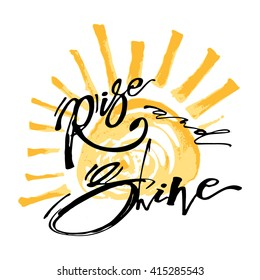 Rise and shine, enjoy happy living  concept. Modern brush calligraphy for a logo, greeting cards, invitations, posters, banners, badge, symbol, stamp,seasonal greetings illustrations.