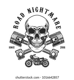 Road nightmare. Human skull with crossed pistons. Design element for logo, label, emblem, sign, t shirt print. Vector illustration