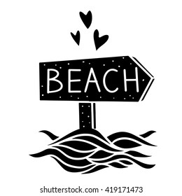 Road Sign beach, waves, hearts isolated. Calligraphic text. Hand drawn