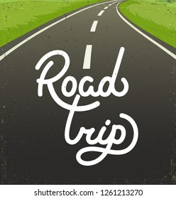 Road trip flat hand drawn vector illustration. Cartoon highway. Handwritten white lettering, calligraphy. Travel, trip background. Poster, banner color design idea. Inspirational quote