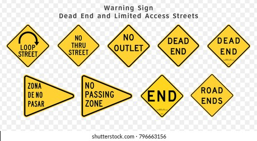 Road warning signs. Dead End, Loop Street, No Outlet, Limited Access and No Passing Zone. Vector illustration on transparent background