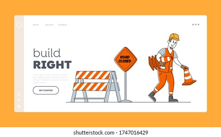 Roadwork and Asphalt Paving Landing Page Template. Worker Man Character in Overall Put Traffic Cone and Warning Road Closed Sign, Construction Industry, Highway Maintenance. Linear Vector Illustration