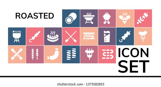 roasted icon set. 19 filled roasted icons.  Simple modern icons about  - Marshmallow, Barbecue, Drumsticks, Skewers, Sausage, Sausages, Skewer, Smore, Kebab, Brochette