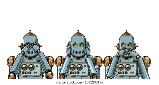 robot. I see nothing, hear nothing, say nothing. isolate on white background. Pop art retro vector illustration vintage kitsch