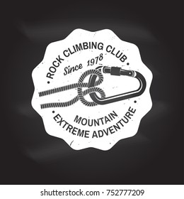 Rock Climbing club badge. Vector. Concept for shirt or logo, print, stamp or tee. Vintage typography design with knot for quickly tying a climbing rope and carabiner. Chalk drawing on a blackboard.