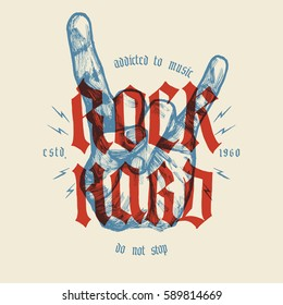 rock hard vintage hand gesture and gothic letters music grunge print