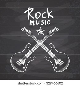 Rock Music Hand drawn sketch crossed guitars, vector illustration on chalkboard.